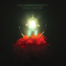 Fresh Lumber: Patrick Watson, Someone Still Loves You Boris Yeltsin, Bhi Bhiman