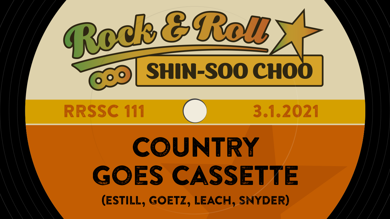RRSSC 111: Country Goes Cassette